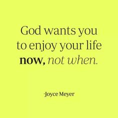 Amazing Joyce Meyer Enjoying Everyday Life Quotes 15
