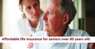 Life Insurance Quotes For Seniors Over 80 07