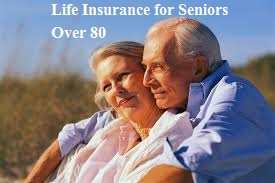 Life Insurance Quotes For Seniors Over 80 18