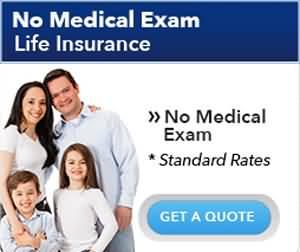 Life Insurance Quotes No Medical Exam 12