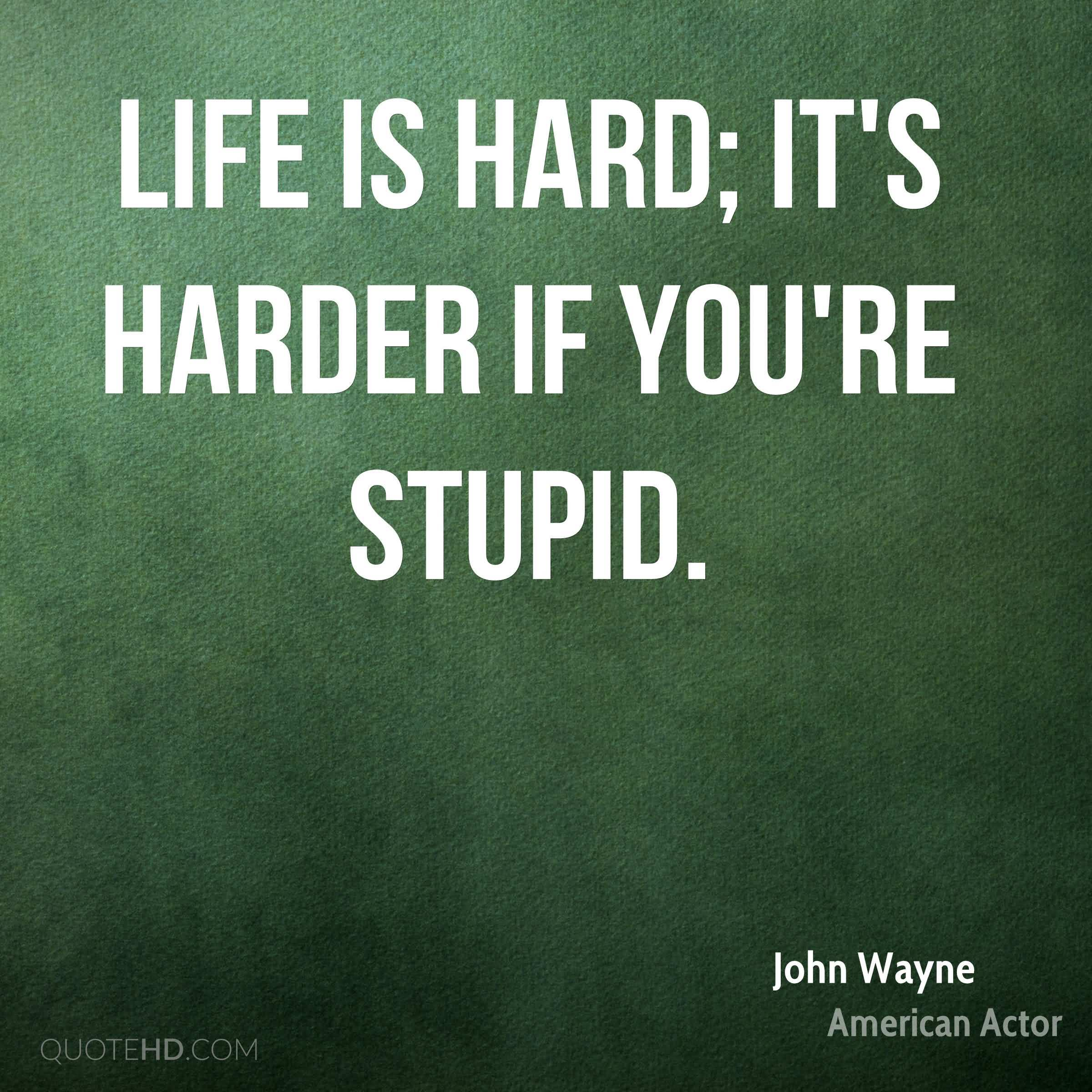 Life Is Hard Quotes: 20 Life Is Hard Quotes And Sayings Collection