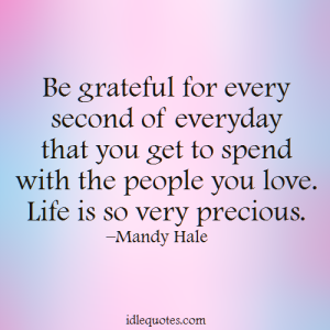 20 Life Is Precious Quotes With Wonderful Images | QuotesBae