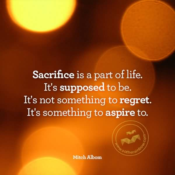 Life Sacrifice Quotes 10