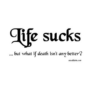 Life Sucks Quote 11