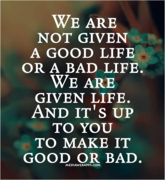 Lifes Good Quotes 13