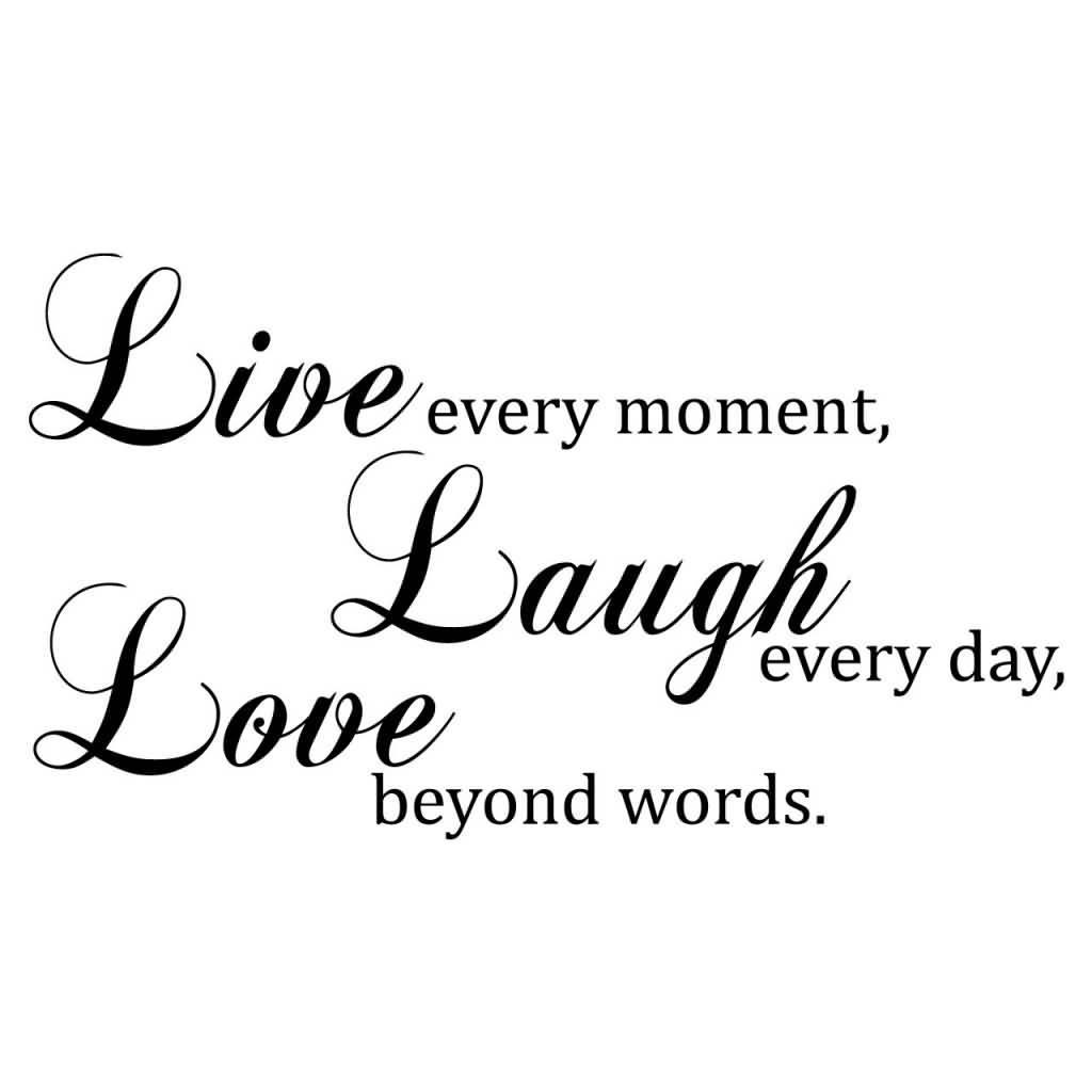 Live Laugh Love Quotes 04