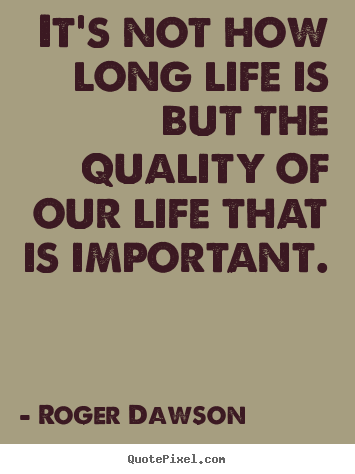 Long Life Quotes 07