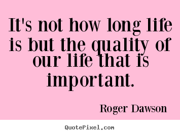 Long Life Quotes 10