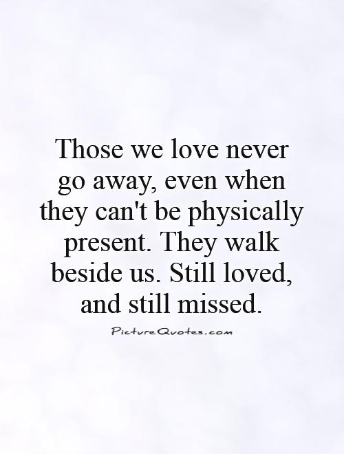 Losing Loved Ones Quotes 14
