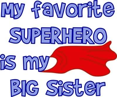 Love My Big Sister Quotes 06