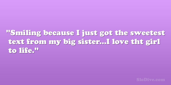 Love My Big Sister Quotes 14