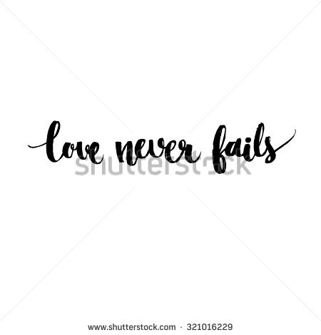 Love Never Fails Quote 08