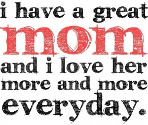 Love Quotes For Mom 14