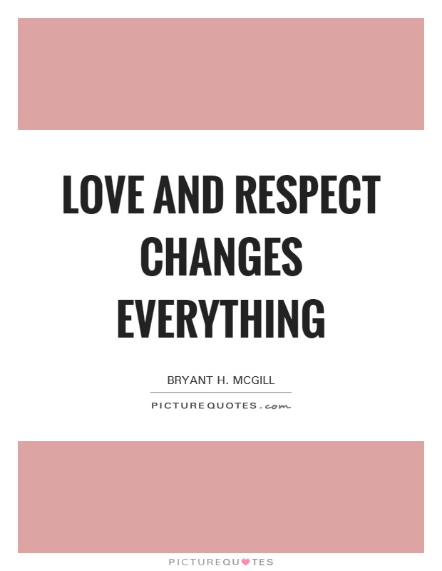 Love Respect Quotes 60 QuotesBae Awesome Love And Respect Quotes