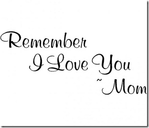 Love You Mommy Quotes 08