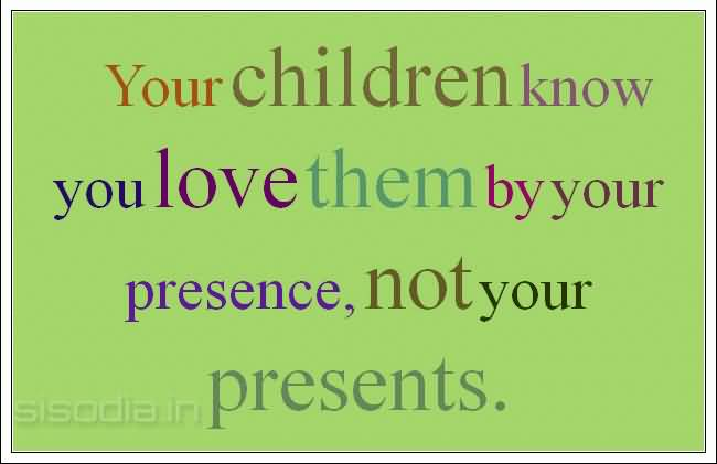 Love Your Children Quotes 17