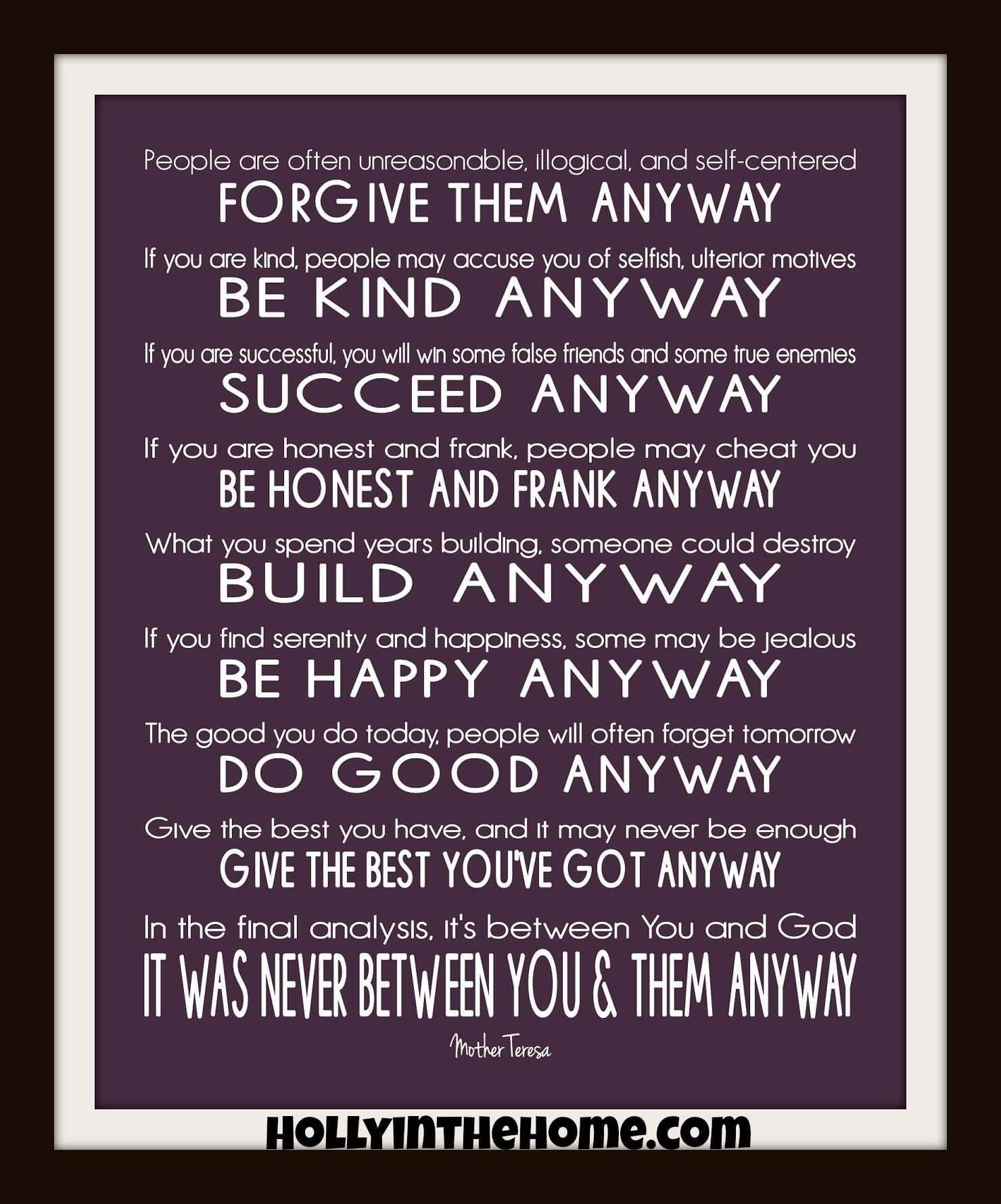 Mother Teresa Quotes Love Anyway 13