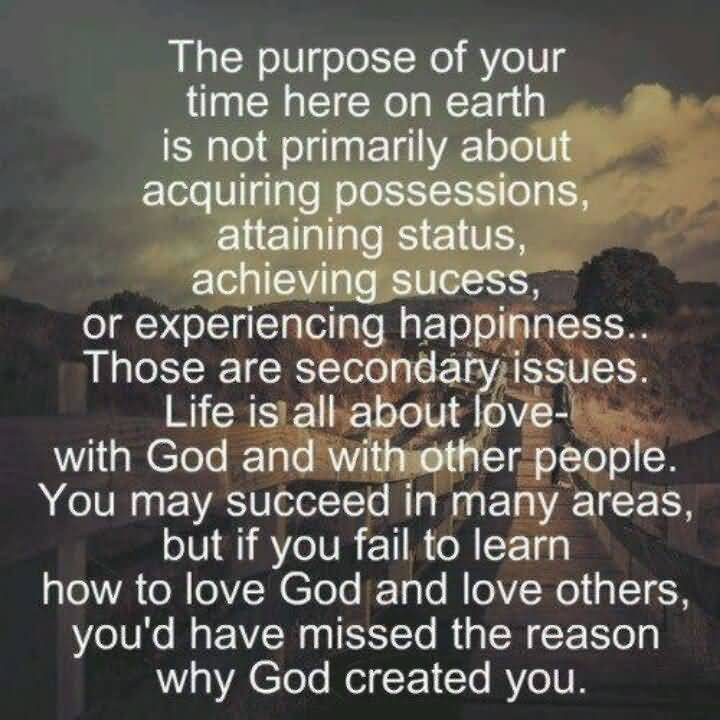 My Purpose In Life Quotes 15