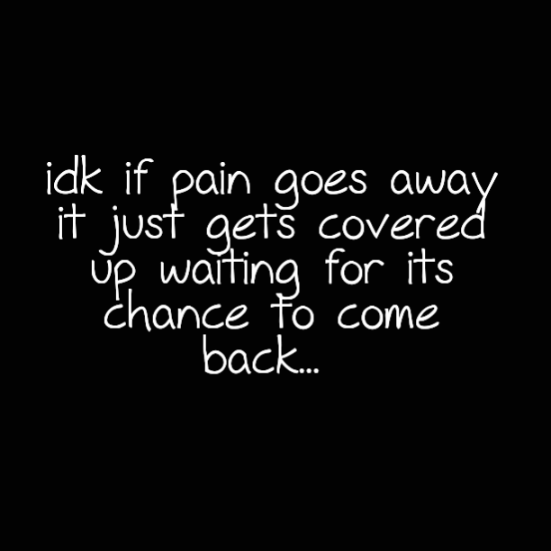 Pain And Life Quotes 05