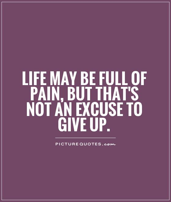 Pain And Life Quotes 08