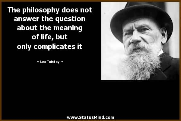 Philosophers Quotes On The Meaning Of Life 16