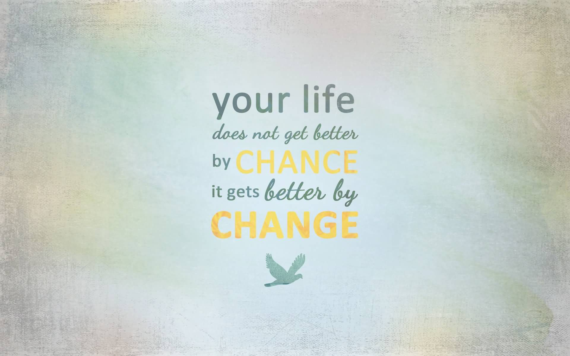 Positive Quotes About Life Getting Better 07