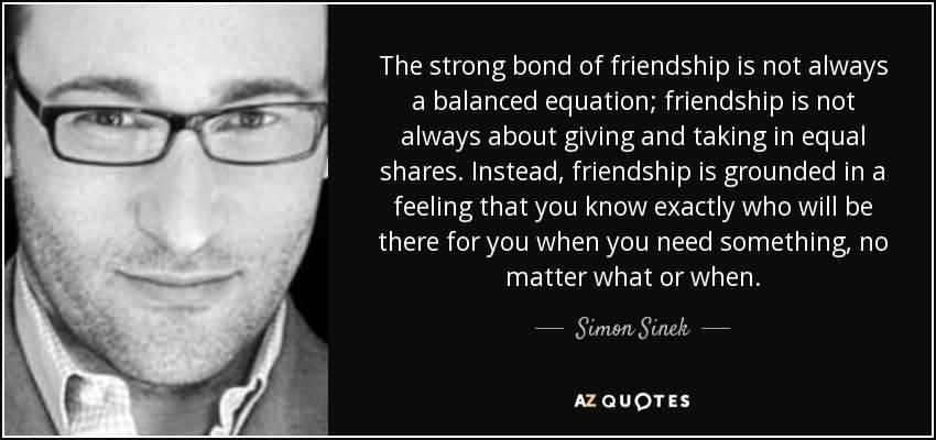 Quotes About Close Friendship Bonds 05