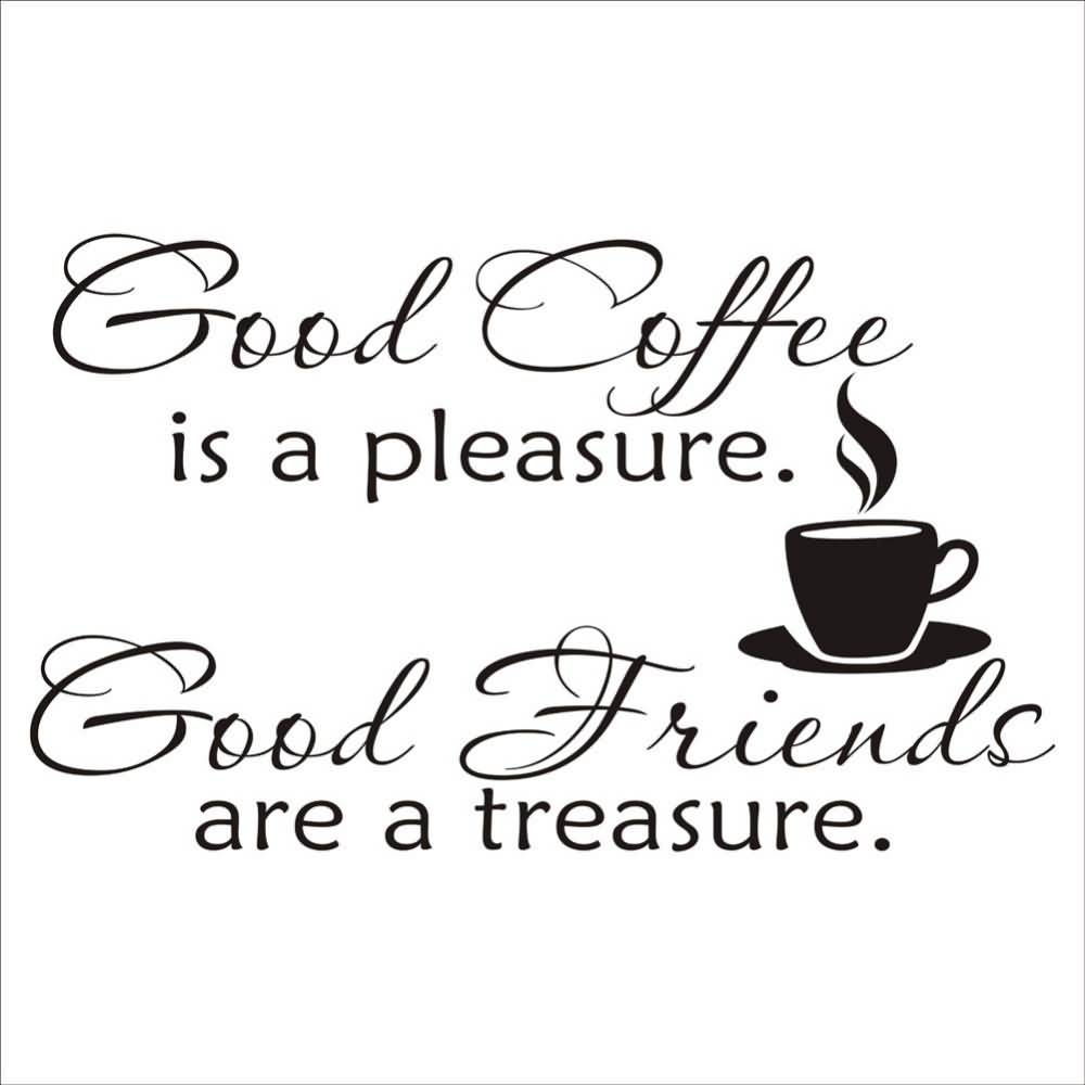 Quotes About Coffee And Friendship 14