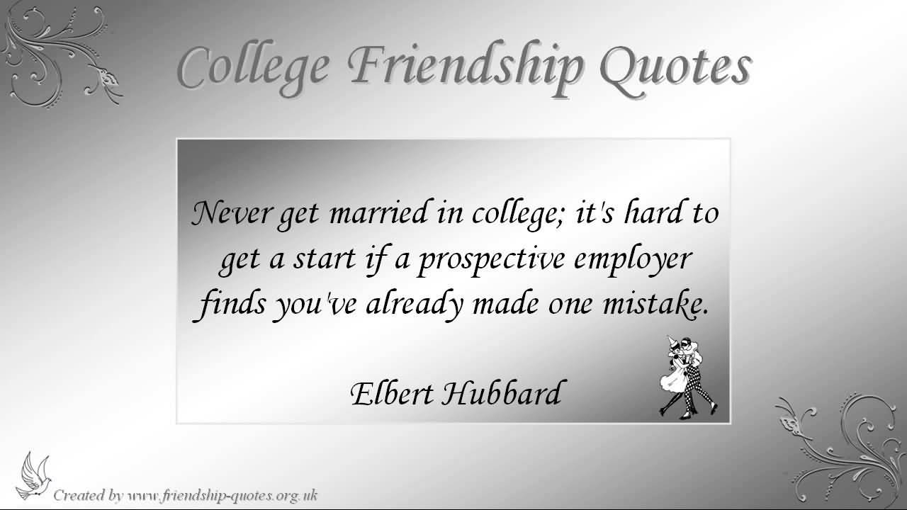 Quotes About College Friendship 14