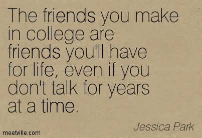 Quotes About College Friendship 19
