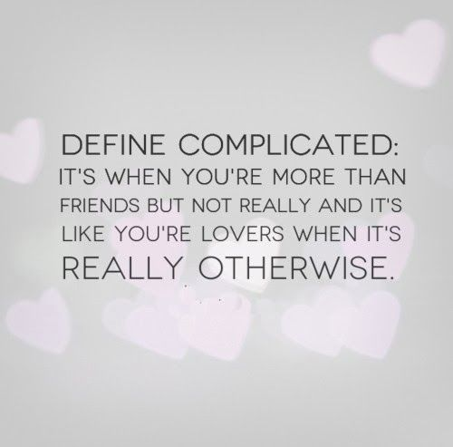 Quotes About Complicated Friendship 13
