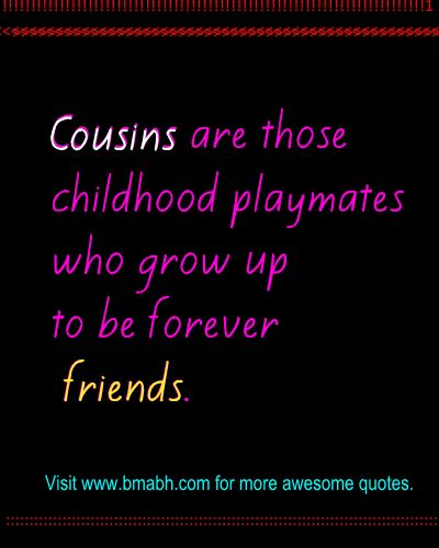 Quotes About Cousin Friendship 01