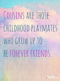 Quotes About Cousin Friendship 03