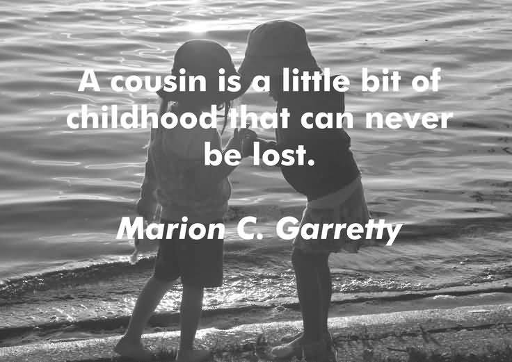 Quotes About Cousin Friendship 17