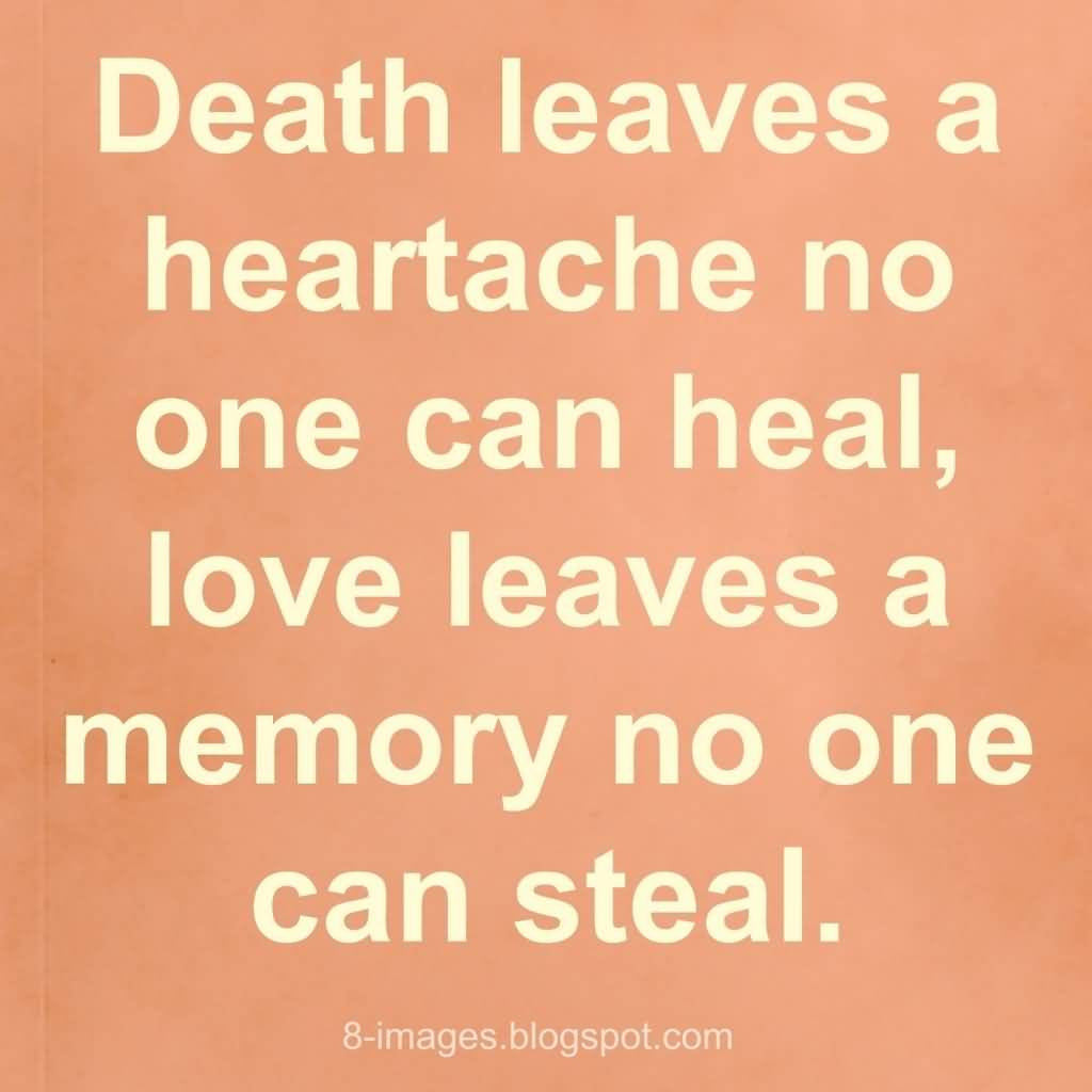 Quotes About Death Of A Loved One Remembered 19