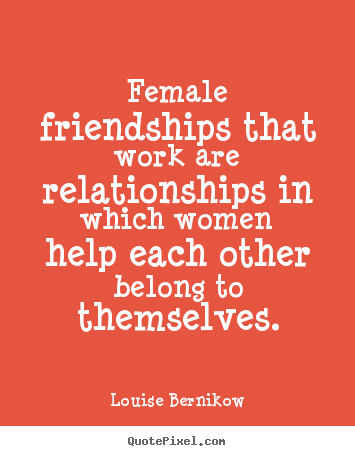 Quotes About Female Friendship 11