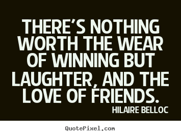 Quotes About Friendship And Laughter 13
