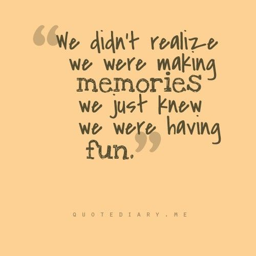 Quotes About Friendship And Memories 13