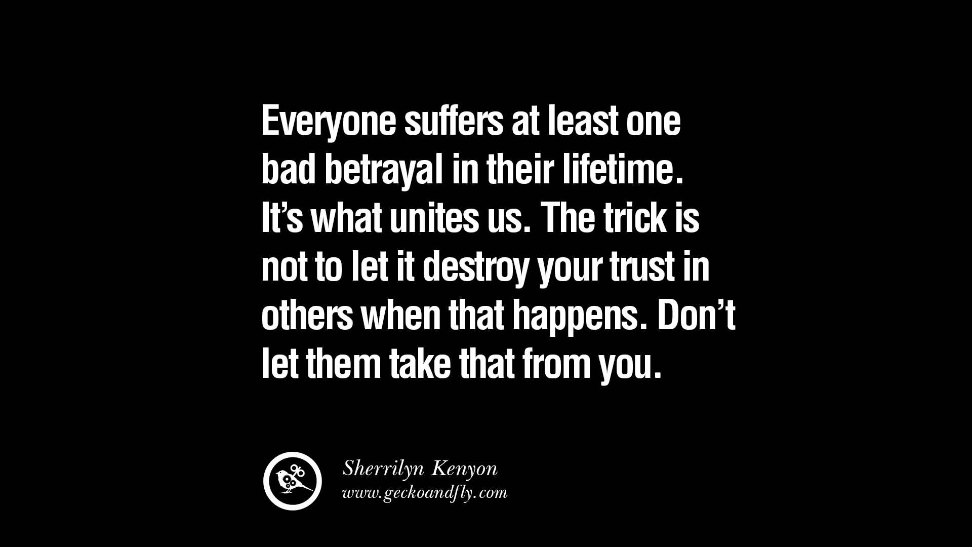 Quotes About Friendship Betrayal 16