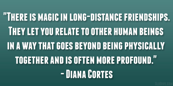 Quotes About Friendship Distance 20