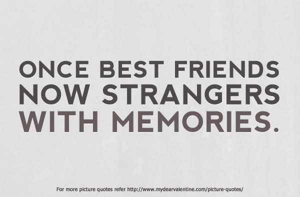 Quotes About Friendship Gone Wrong 15