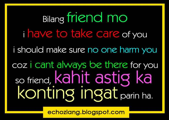 Quotes About Friendship Tagalog 60 QuotesBae Mesmerizing Quotes About Friendship Tagalog