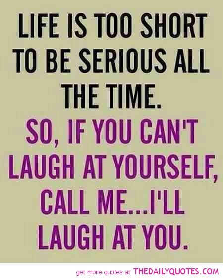 Quotes About Funny Friendship And Life 15