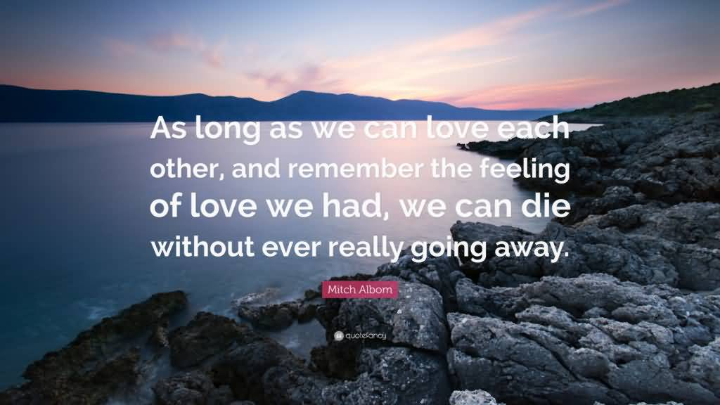 Quotes About Going Away From Someone You Love 04