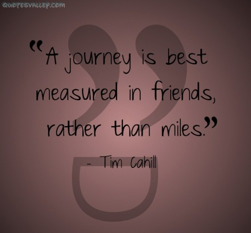 Quotes About Journey Of Friendship 15