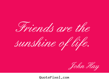 Quotes About Life And Friendship 07