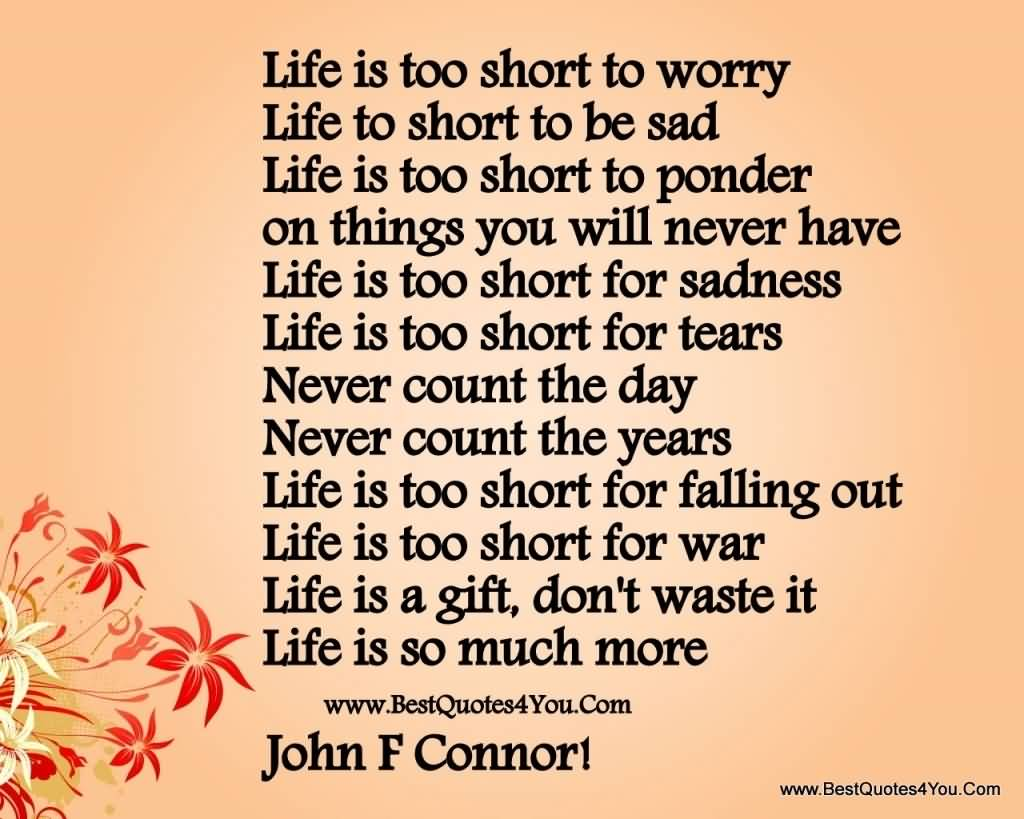 20 Quotes About Life Being Short Images & Pictures | QuotesBae
