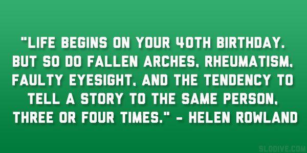 Very Funny 40th Birthday Sayings Jokes