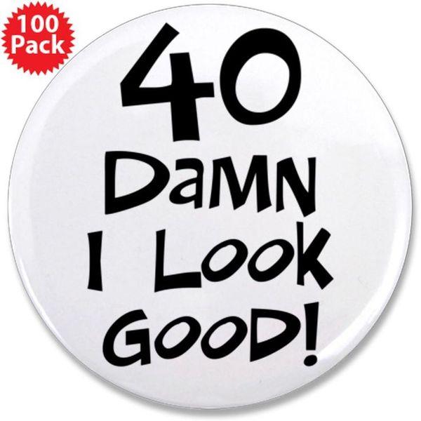 Very Funny 40th Birthday Sayings Memes
