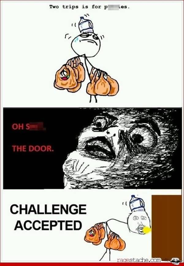 Very Funny Challenge Accepted Meme Graphic